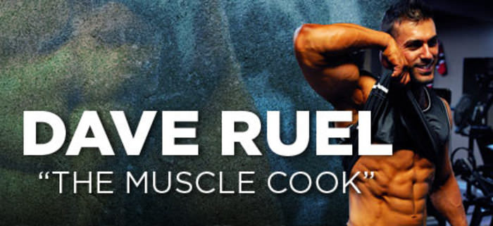 Dave Ruel Muscle Cook